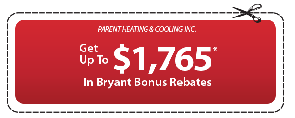 Parent Heating & Cooling Bryant Bonus Rebates